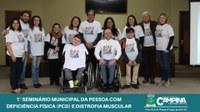1º SEMINÁRIO MUNICIPAL DA PESSOA COM DEFICIÊNCIA FÍSICA (PCD) E DISTROFIA MUSCULAR